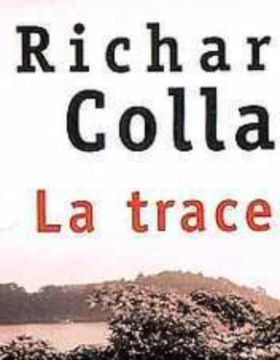 La Trace de Richard Collasse – 航跡